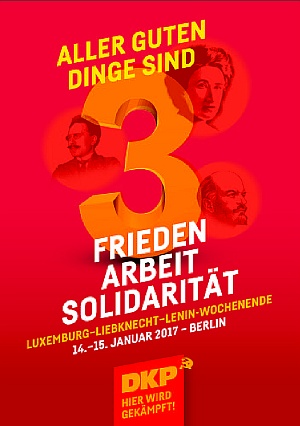 Plakat: Luxemburg-Liebknecht-Lenin-Wochenende 2017