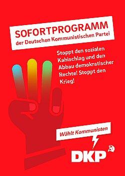 Bild: Sofortprogramm der DKP. Das gibts am Info-Stand