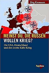 Titelblatt des Buchs: Kronauer, Jörg: Meinst Du, die Russen wollen Krieg?