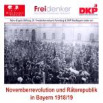Plakat: 100 Jahre Novemberrevolution und Räterepublik in Bayern
