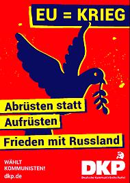 Plakat zur Europawahl: EU = Krieg