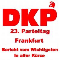 Banner: DKP-Parteitag - Bericht in aller Kürze