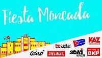 Banner: Fiesta Moncada - Am 26.Juli 1953 fand die versuchte Erstürmung der Moncada Kaserne durch Fidel Castro und seine revolutionären Genossen statt.