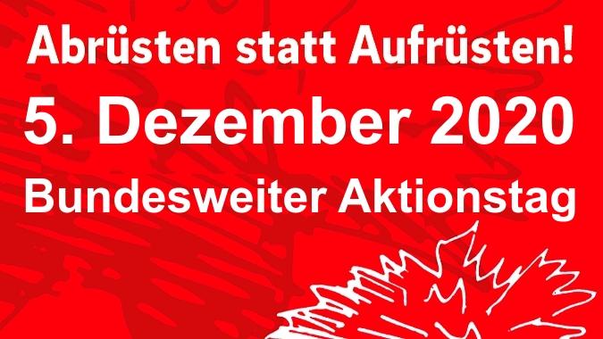 """Aktionstag """"abrüsten statt aufrüsten""""5. Dezember 2020"""