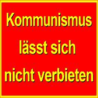 #DKPwählbarMachen! Kommunismus lässt sich nicht verbieten